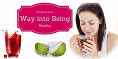 Drinking your Way into Being Healthy