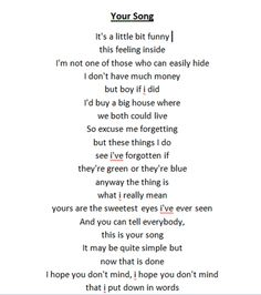 Elton John lyrics. See more. Your Song - song for first dance!