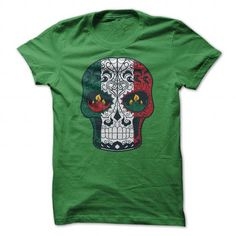 Mexican Flag Colored Sugar Skull T-shirt T-Shirts, Hoodies (19.99$ ==►► Shopping Here!)