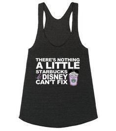 Starbucks and Disney tank top, T-shirt by My heart has ears. Available in Women's, Men's and Children's sizes as well! In a variety of colors and styles!