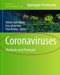 Download Coronaviruses: Methods and Protocols PDF Free - Medical Study Zone Scary Names, Types Of Books, Molecular Biology, This Book, Pdf, Medical, Study, Free, Reading