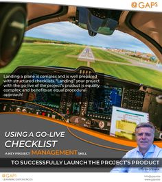 "A key project management skill to successfully launch the project's product. Landing a plane is complex and is well prepared with structured checklists. ""Landing"" your project with the go-live of the project's product is equally complex; and benefits an equal procedural approach! #AboutProjectManagement #PmPosters #ProjectManagement #Gaps #StevenGoeman"