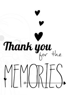 Quotes about Happiness : Thank you for the memories Liefde kaarten Making Memories Quotes, Typographie Fonts, Favorite Quotes, Best Quotes, Goodbye Quotes, Motivational Quotes, Inspirational Quotes, My Champion, More Than Words