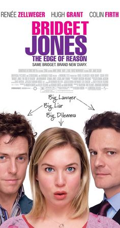 Bridget Jones The Edge of Reason - Directed by Beeban Kidron. With Renée Zellweger, Colin Firth, Hugh Grant, Gemma Jones. After finding love, Bridget Jones questions if she really has everything she's dreamed of having.