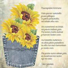 Tuskin missään maailmassa on kuin meidän mummolassa, kukat kukkii, päivä paistaa, herkkuja saa paljon maistaa. Mummo kertoo satujansa aina yhä uudestansa, silti kohtaan aina uudet sadun ihmeet, ihanuudet. Mummo onkin käynyt siellä suuren sadun valtatiellä, kuullut kuiskeet sadun lehdon, nähnyt satulapsen kehdon! Finnish Words, Tove Jansson, Diy Presents, Mental Health, Quotes, Poetry, Cards, Inspiration, Quotations