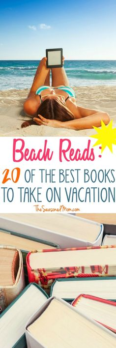 No trip would be complete without a juicy page turner or Beach Read! Check out the ultimate list of 20 of the Best Books to Take on Vacation!