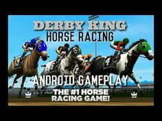 DERBY KING: HORSE RACING Android Gameplay / Partida de DERBY KING: HORSE RACING en Android - YouTube #android #androidgame #horseracing #derby #mobile #gaming