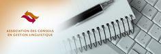 Association des conseils en gestion linguistique Language, Home Appliances, Organizations, Management, Tips, House Appliances, Languages, Appliances, Language Arts