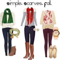 green scarf + white blouse + black skinnies + brown booties OR red scarf + striped top + denim skinnies + cognac boots OR floral (pink) scarf + ivory top + purple skinnies + nude flats