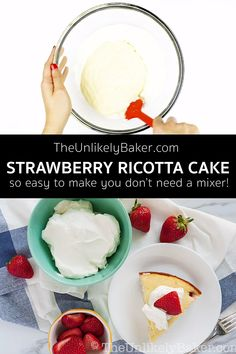 Strawberry ricotta cake - soft, melt-in-your-mouth, delicious! Desserts For A Crowd, Easy No Bake Desserts, Cake Recipes, Dessert Recipes, Ricotta Cake, American Desserts, Electric Mixer, Cheesecake Desserts, Homemade Cakes
