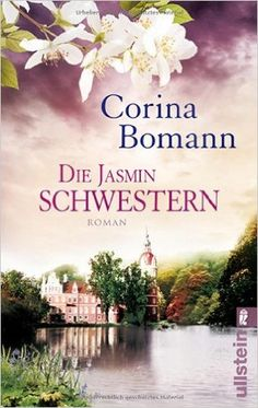 Die Jasminschwestern: Amazon.de: Corina Bomann: Bücher