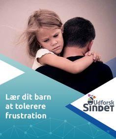 Lær dit barn at tolerere frustration - Udforsk Sindet Barn, Movies, Movie Posters, Films, Converted Barn, Film Poster, Popcorn Posters, Cinema, Film Books