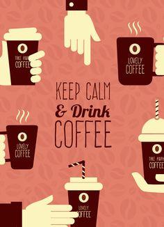 #Keep #Calm & #Drink #COFFEE #KeepCalmAndDrinkCoffee E' l'ora del caffè e voi come lo prendete il caffè? In capsule? gusto Espresso? ecc...