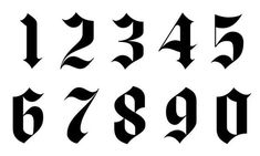 Gothic Font // Numbers Tattoo Style the best pictures for tattoos Numbers Tattoo, Number Tattoo Fonts, Tattoo Lettering Fonts, Lettering Styles, Font Tattoo, Tattoo Font Styles, Typography, Gothic Lettering, Gothic Fonts