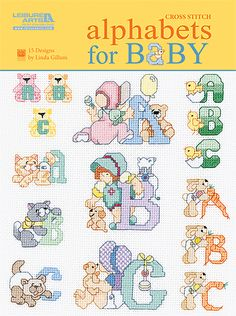 Leisure Arts - Cross Stitch Alphabets for Baby, $7.95 (http://www.leisurearts.com/products/cross-stitch-alphabets-for-baby.html)