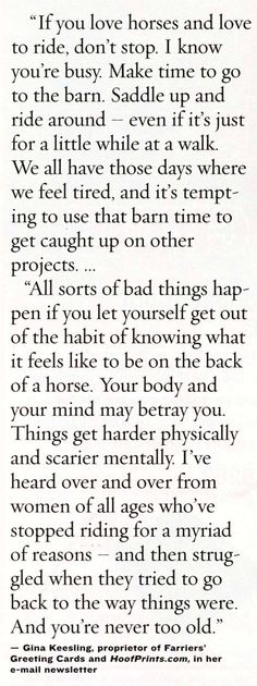 horse quote... thoughts on riding! Wish my boy was closer to me! Soon! Soon I promise!