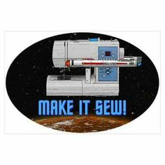 'Cause I LOVE to quilt and I LOVE Star Trek and other space shows!