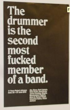 drummers: Okay NOT my experience :o) hahaha