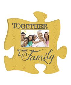 Look at this Yellow 'Together' Puzzle Piece Frame on #zulily today!