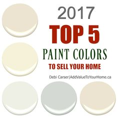2017 Top 5 Paint Colors To Sell Your Home. Find out what colors are in for staging right now. BM Albescent (oc-40), Calming Cream (oc-105), White Dove (oc-17), Wickham Gray (hc-171), Balboa Mist (oc-27)