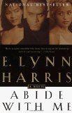 Harris, E. Lynn: Abide With Me: I loved this book