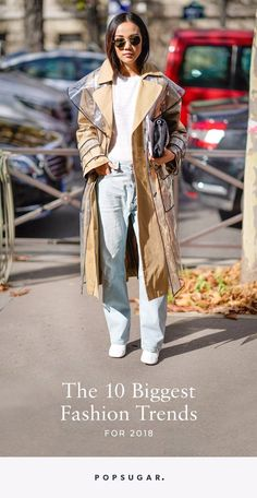 These Will Be the Biggest Fashion Trends in 2018 — Are You Ready?