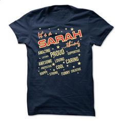 It is a Sarah thing v2 - Limited Edition - #tshirt painting #tshirt jeans. CHECK PRICE => https://www.sunfrog.com/Names/It-is-a-Sarah-thing-v2--Limited-Edition.html?68278