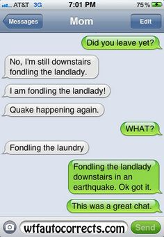 ahahahahahahahahahahahahahahaha AGAIN! how can u get it so so wrong its right AutoCorrect?