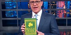 Stephen Colbert Hilariously Imagines Donald Trump's Other 'Irish' Proverbs | The Huffington Post