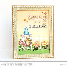 Happy Birthday! (Torico27) Tags: birthday flower grass garden cards gnome handmade myfavoritethings gardengnome mft dienamics mftstamps birdiebrown