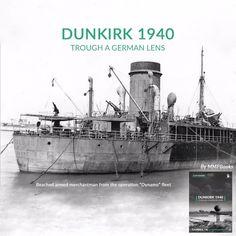 DUNKIRK 1940 TROUGH A GERMAN LENS Coming soon!! #mmpbooks #newbook #dunkirk #1940 #books
