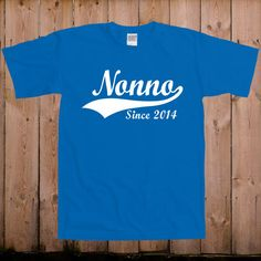 Gifts for grandpa Italian Grandfather shirt custom choose any year Nonno since 2014 nonna ladies men youth women tshirt T- Shirt Tee shirt by teesandmoretees on Etsy https://www.etsy.com/listing/189591407/gifts-for-grandpa-italian-grandfather