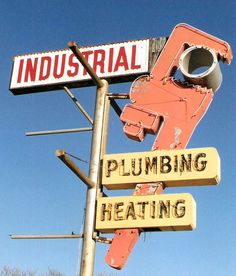 Industrial Plumbing and Heating vintage sign Vintage Neon Signs, Vintage Ads, Vintage Posters, Retro Advertising, Advertising Signs, Pop Posters, Building Signs, Neon Nights, Fun Signs