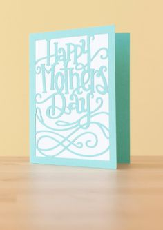 Happy Mother's Day Card. Make It Now in Cricut Design Space