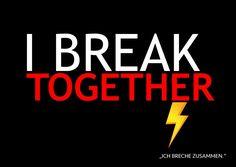 I break together | Denglisch | Echte Postkarten online versenden…