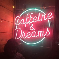 Caffeine and Dreams Neon Words, Café Bar, Light Quotes, Neon Aesthetic, Neon Nights, All Of The Lights, Coffee Photography, Coffee Quotes, Neon Lighting