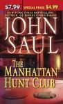 The Manhattan Hunt Club by John Saul (2006, Paperback)