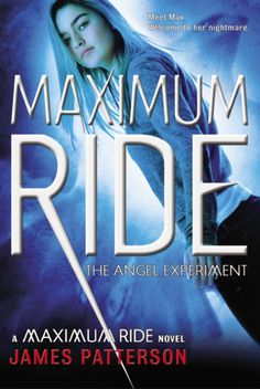 Cover art for The Angel Experiments, first book in the Maximum Ride series.