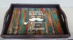 Bandeja para papá Wood Tray, Bosch, Painting On Wood, Wood Projects, Diy Crafts, Scrapbook, Gisele, Cutting Boards, Trays