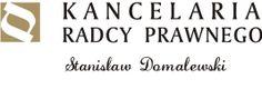Kancelaria Radcy Prawnego Stanisława Domalewskiego Mińsk Mazowiecki http://www.radcaprawnyminsk.pl