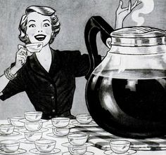 Mid Mod housewife thoroughly enjoying a massive pot of coffee.