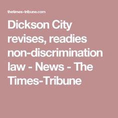 Dickson City revises, readies non-discrimination law - News - The Times-Tribune