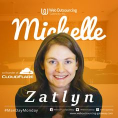 Meet Michelle Zatlyn, one of the three co-founders of CloudFlare.