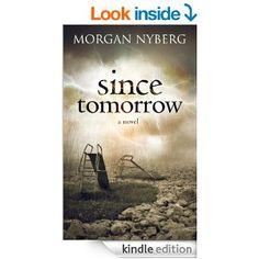 Amazon.com: Since Tomorrow (The Raincoast Trilogy) eBook: Morgan Nyberg: Kindle Store