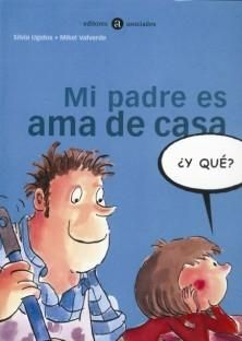 La Gallina Pintadita: Mi padre es ama de casa ¿y qué? Coeducación School Counseling, 4 Kids, Good Books, Homeschool, Family Guy, Album, Website, Fictional Characters, Ideas