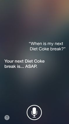 Always looking at your phone has its benefits. How else would you know to relax and take a break? | Diet Coke