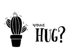 Grappige kaart in zwart-witte handletteringstijl met een cactus en de vaste tekst 'wanna hug?' Achtergrondkleur kan aangepast worden.