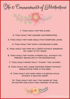 Ten Commandments Of Motherhood! LOL! This is so true! #motherhood #lifewithkids #parenthood