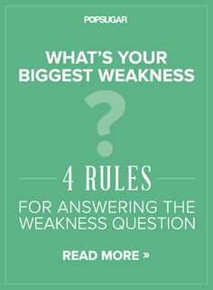 """4 Rules For Answering the Weakness Question (Image: green background with text, """"What's Your Biggest Weakness? 4 Rules for Answering the Weakness Question) Interview Skills, Job Interview Questions, Job Interview Tips, Job Interviews, Interview Techniques, Interview Answers, Interview Process, Interview Weakness Answers, Interview Coaching"""