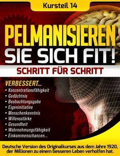 Pelmanisieren Sie sich fit - Kapitel 14 (Pelman-Methode) (German Edition) by William Joseph Ennever. $9.17. 59 pages. Publisher: I-Bux.Com (February 15, 2013)